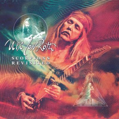 Uli jon roth 2015 scorpions revisited volume 1