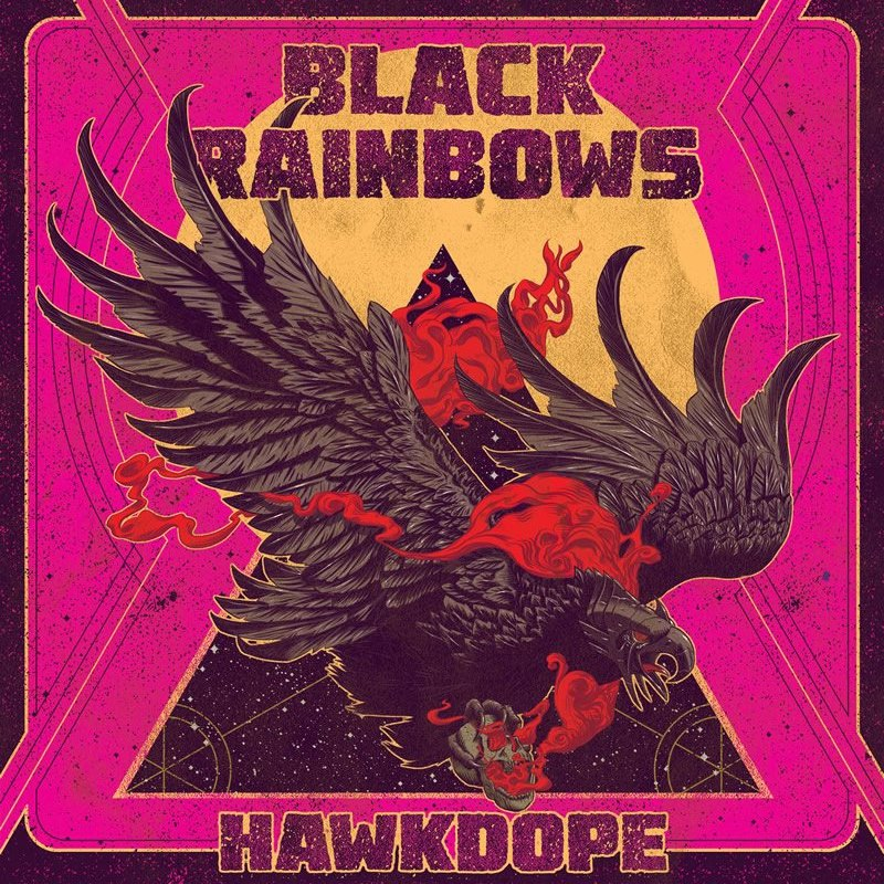 Black rainbows hawkdope 2015