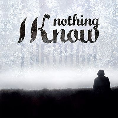 Nothing i know artwork