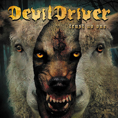 Devildriver trust no one cover artwork