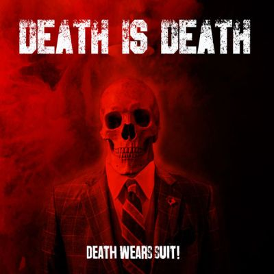 Did death wears suit cover