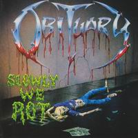 Obituary slowly we rot