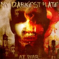 My darkest hate at war