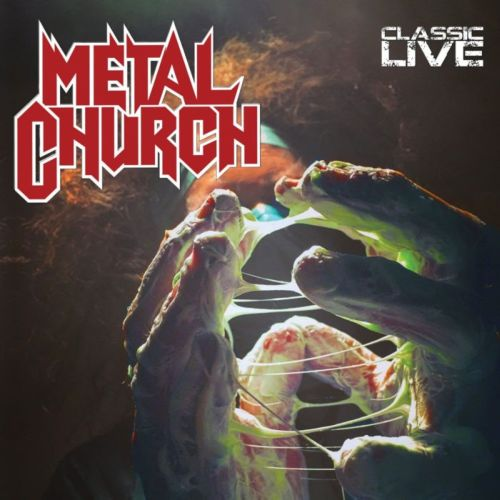 Metal church classic live